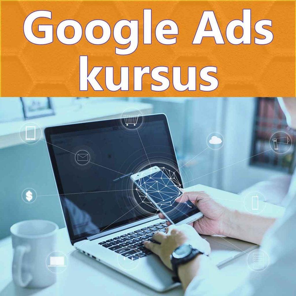 Google Ads Kursus