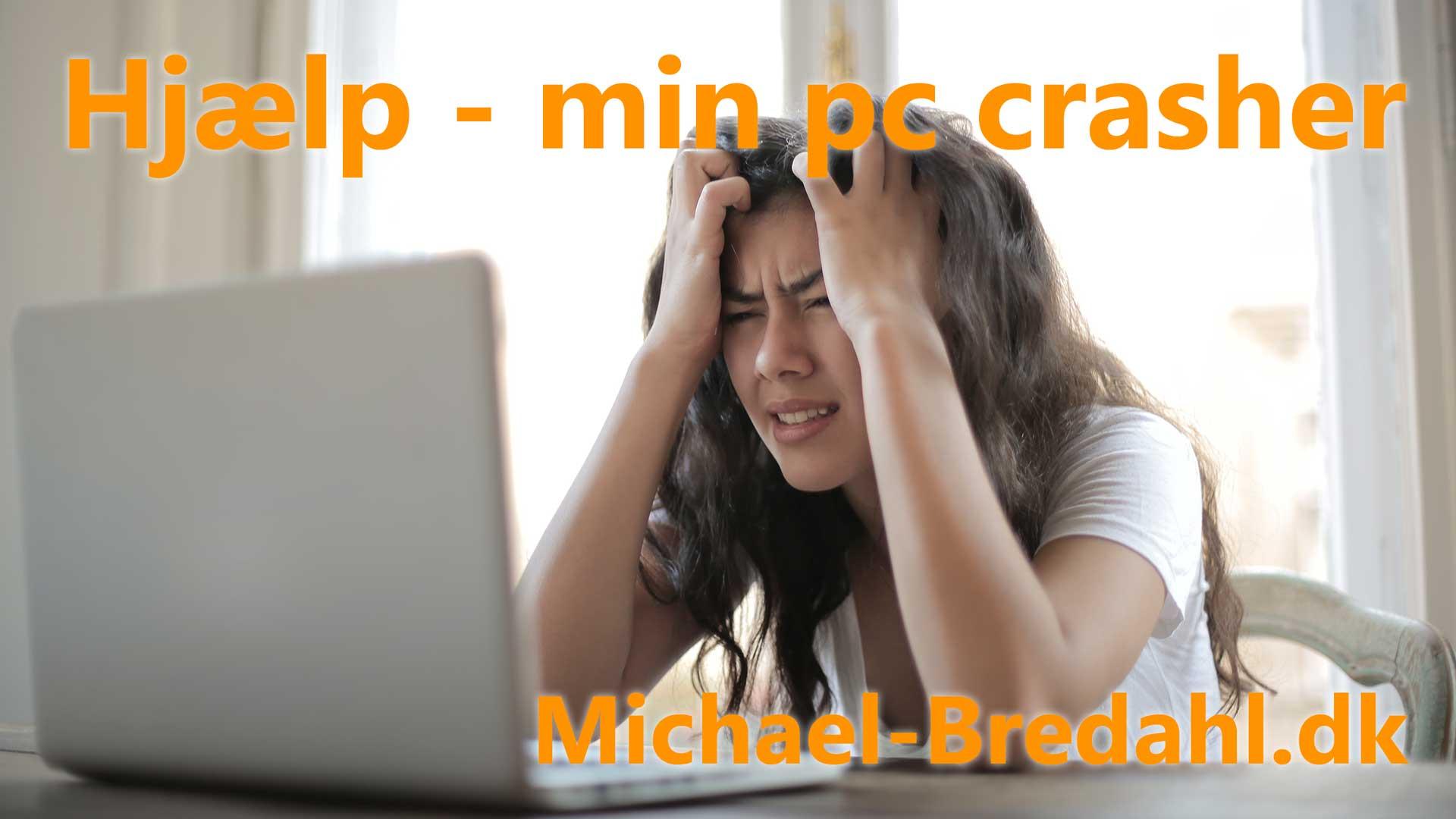 Hjælp, min PC crasher