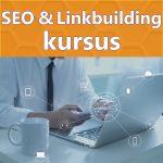 Kursus i SEO og Linkbuilding